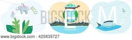 Set Of Illustrations About Environment. Eco Friendly, Nature Conservation Concept. Different Inhabit