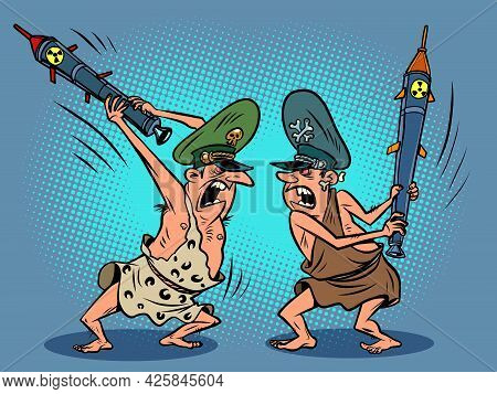 Militarists, Military Generals Fight With Missiles, Like Primitive Savages