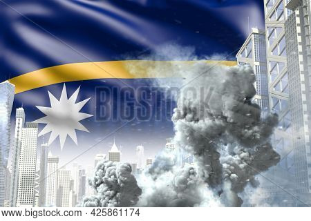 Big Smoke Column In The Modern City - Concept Of Industrial Disaster Or Act Of Terror On Nauru Flag