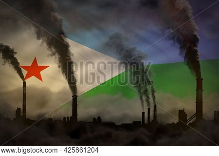 Global Warming Concept - Dense Smoke From Industrial Chimneys On Djibouti Flag Background With Place