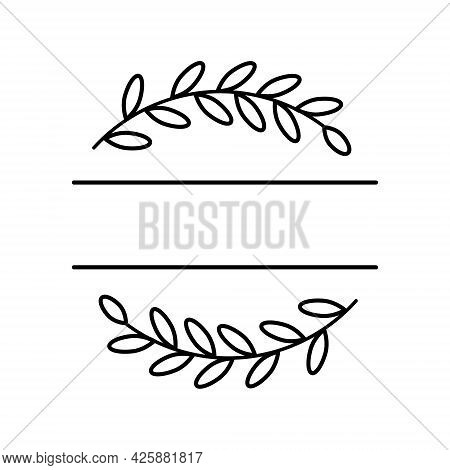 Abstract Branch Wreath Split Monogram. Laurel Or Olive Branch. Floral Frame With Text Space. Vector