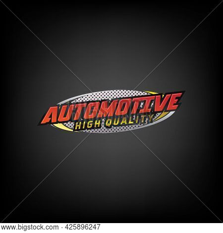 Automotive Car Badge Logo Perfect Logo For Business Related To Automotive Industry Car