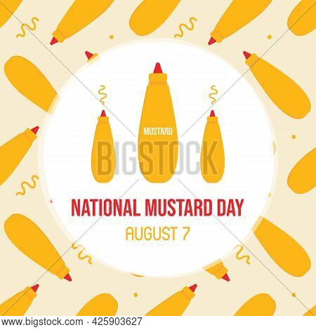 National Mustard Day Vector Cartoon Style Greeting Card, Illustration With Mustard Bottles Seamless