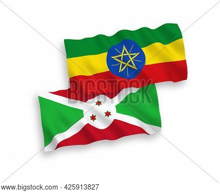 National Fabric Wave Flags Of Burundi And Ethiopia Isolated On White Background. 1 To 2 Proportion.