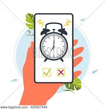 Alarm Clock On Smartphone Screen In Hand. Hand Holding Smartphone With Alarm Clock On Display. Mobil