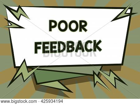 Sign Displaying Poor Feedback. Business Idea Lowgraded Evaluation Given To The Offered Product And S