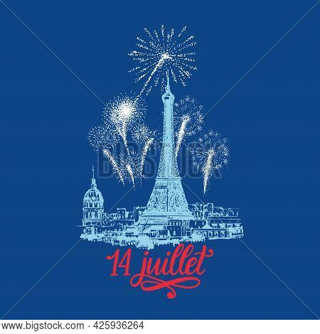 14 Juillet. Sketch Of Eiffel Tower And Fireworks.