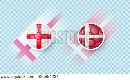 England Vs Denmark Match. Football Championship In Europe. Countries Signs In The Form Of A Soccer B