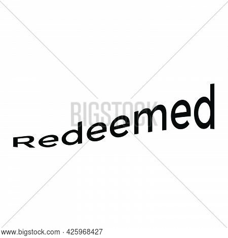 Word Of Christian Faith. Modern Calligraphy. Christian Poster. Design For T Shirt, Print, Banner, Ca