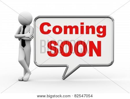 3D Businessman With Speech Bubble - Coming Soon