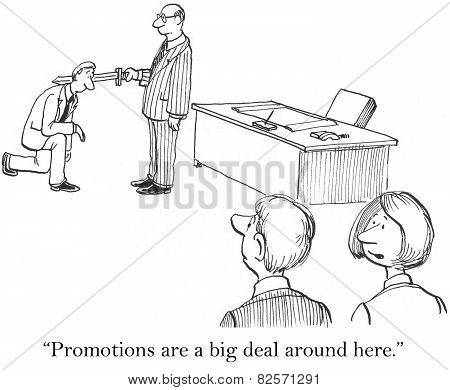 Cartoon of businessman receiving knighthood by boss as he is promoted, Promotions are a big deal around here. poster