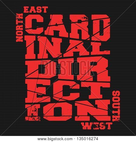 T-shirt print design. Cardinal direction vintage stamp poster. Printing and badge applique label t-shirts jeans casual wear. Vector illustration.