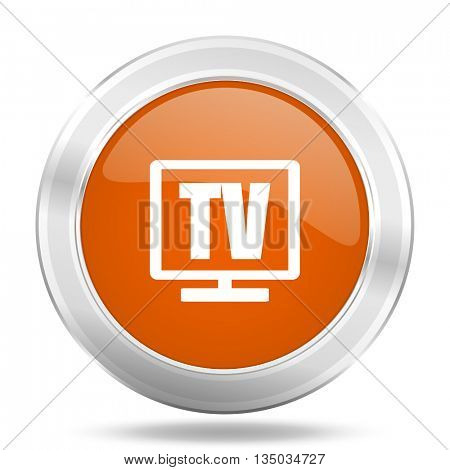 tv vector icon, orange circle metallic chrome internet button, web and mobile app illustration