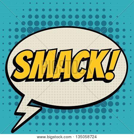 Smack comic book bubble text retro style
