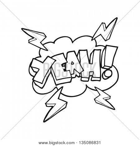 Yeah! freehand drawn black and white cartoon symbol