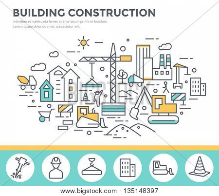 Building construction concept illustration  with workers and machines , thin line flat design vector template