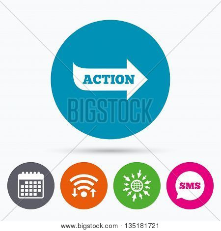 Wifi, Sms and calendar icons. Action sign icon. Motivation button with arrow. Go to web globe.