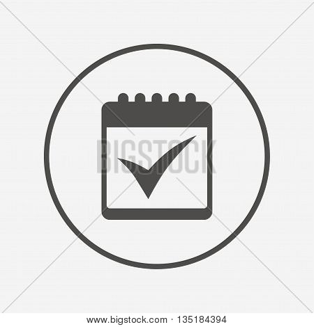 Calendar sign icon. Check mark symbol. Flat calendar icon. Simple design calendar symbol. Calendar graphic element. Round button with flat calendar icon. Vector