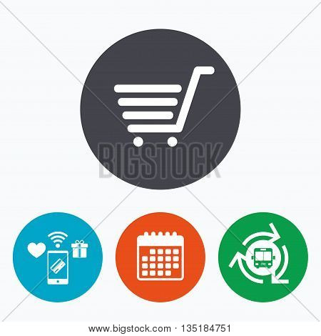 Shopping Cart sign icon. Online buying button. Mobile payments, calendar and wifi icons. Bus shuttle.