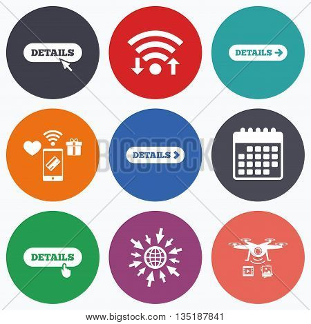 Wifi, mobile payments and drones icons. Details with arrow icon. More symbol with mouse and hand cursor pointer sign symbols.