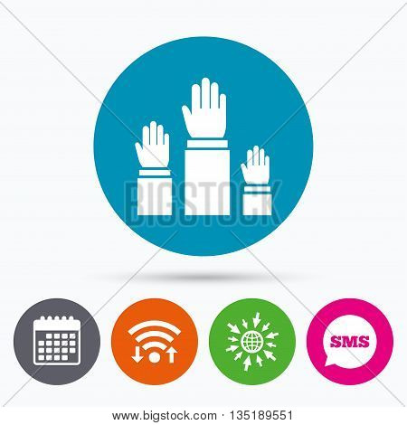 Wifi, Sms and calendar icons. Election or voting sign icon. Hands raised up symbol. People referendum. Go to web globe.