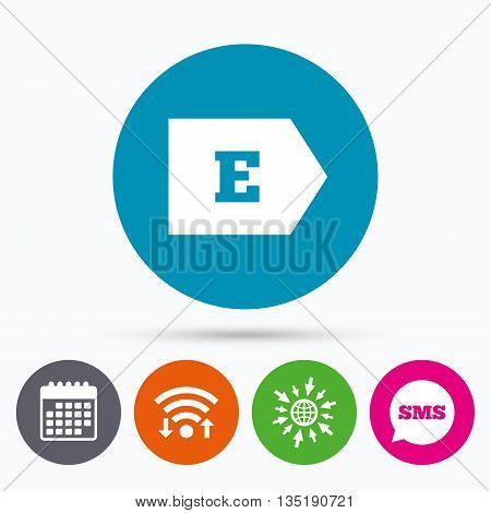 Wifi, Sms and calendar icons. Energy efficiency class E sign icon. Energy consumption symbol. Go to web globe.