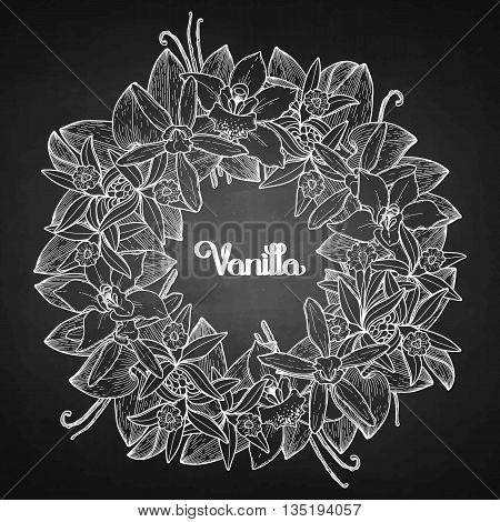 Graphic vanilla wreath. Vector floral decoration isolated on chalkboard