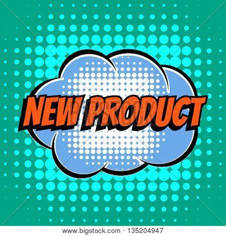 New product comic book bubble text retro style