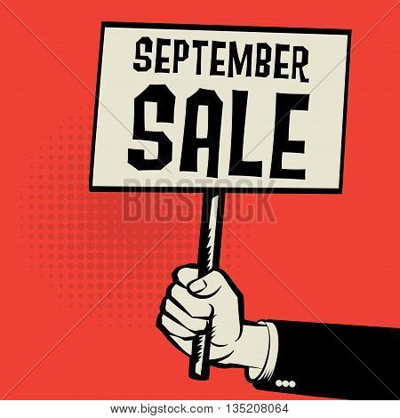 Poster in hand business concept with text September Sale, vector illustration