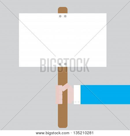 Blank banner in hand. Placard demonstration protest radical vector illustration
