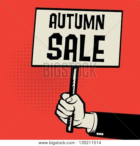 Poster in hand business concept with text Autumn Sale, vector illustration