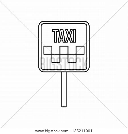 Sign taxi icon in outline style isolated on white background