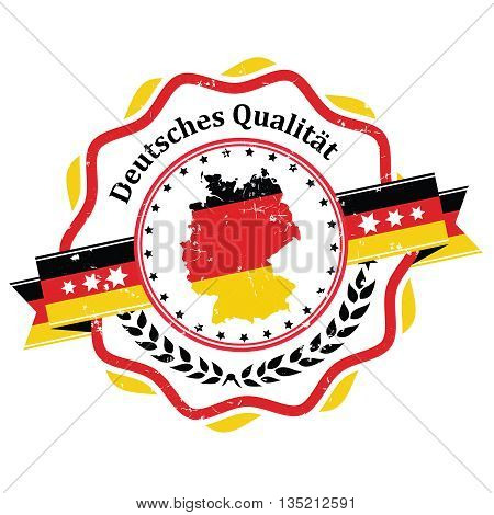 Germany Quality (Text Translation: Deutches Qualitat) - grunge label / stamp for print. Contains the German flag and the map of Germany.