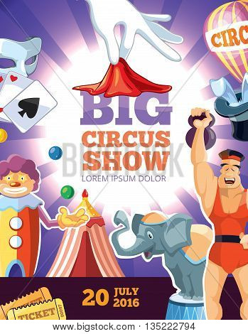 retro poster with vector illustrtaon of circus show. Clown, athlete, elephant and other circus characters. Poster with place for your text.