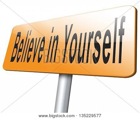 Believe In Yourself Self Belief