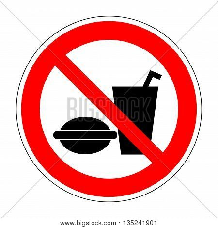 Sign no eat and drink. No food red image isolated on white background. Forbidden symbol. Modern art scoreboard. Prohibition mark of no eating and drinking allowed. Stock vector illustration