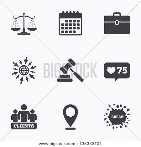 Calendar, like counter and go to web icons. Scales of Justice icon. Group of clients symbol. Auction hammer sign. Law judge gavel. Court of law. Location pointer.