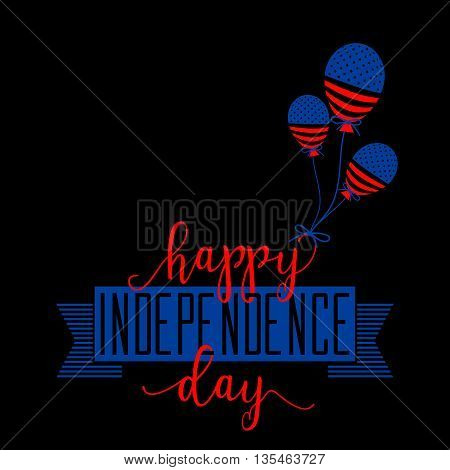4th of july background. Fourth of July felicitation classic postcard. USA Happy Independence day greeting card. Vector illustration with flag, balloon, star, lettering for congratulation american isolated on black