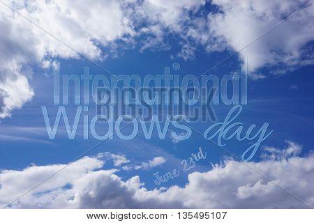 International widows day - on blue sky