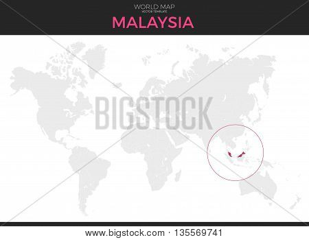 Malaysia location modern detailed vector map. All world countries without names. Vector template of beautiful flat grayscale map design with selected country and border location