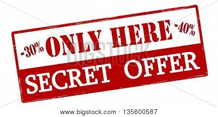 Rubber stamp with text only here secret offer inside vector illustration