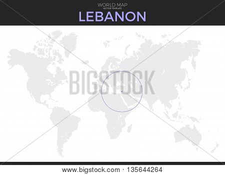 Lebanon or Lebanese Republic location modern detailed vector map. All world countries without names. Vector template of beautiful flat grayscale map design with selected country and border location