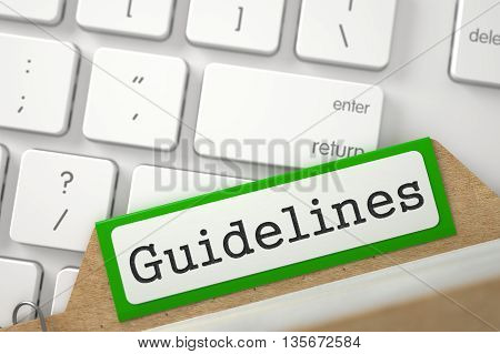 Guidelines written on Green Folder Register Overlies White Modern Keypad. Archive Concept. Closeup View. Blurred Illustration. 3D Rendering.