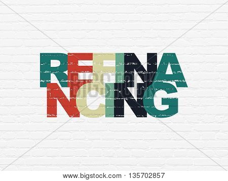 Business concept: Painted multicolor text Refinancing on White Brick wall background