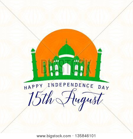 Vector illustration of India Independence Day 15th August. Creative style felicitation card for indian people with sign, Taj Mahal on seamless wheel background. Print web application.Typography greeting poster.
