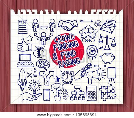 Crowd funding and Fond Raising. Doodle icons pen on paper. Start up, launching of new project concept. Graphic elements thumb up, alarm clock, light bulb idea, handshake, puzzle. Vector illustration