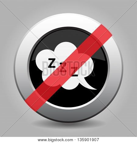 gray chrome button with no ZZZ speech bubble - banned icon