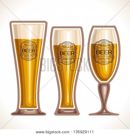 Vector logo for glass cups of beer, consisting of 3 cups, filled to the brim light, lager and pilsner beer on a white background. On glass pint with alcohol drink label: Premium quality