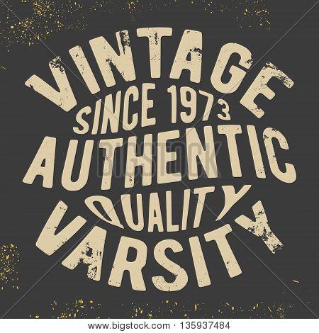 T-shirt print design. Vintage varsity vintage stamp. Printing and badge applique label for t-shirts jeans casual wear. Vector illustration.