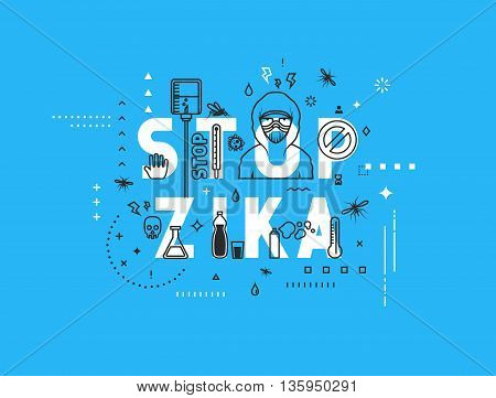 Design concept epidemic of stop zika virus. Modern line style illustration. Concepts of words stop zika virus, style thin line art, design banners for website and mobile website. Easy to edit. poster